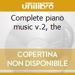 Complete piano music v.2, the cd musicale di Ginastera