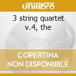 3 string quartet v.4, the cd musicale di Ginastera
