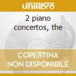 2 piano concertos, the cd musicale di Salieri