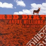 Red dirt - cd musicale di Andre williams & the sadies