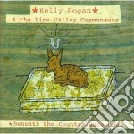 Beneath the country under - cd musicale di Kelly hogan & the pine valley