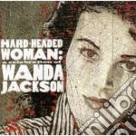 Hard headed woman cd musicale di Wanda Jackson