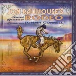 Jon Rauhouse - Steel Guitar Rodeo cd musicale di Rauhouse's Jon