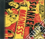 Madness - cd musicale di The asylum street spankers