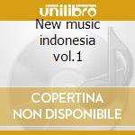 New music indonesia vol.1 cd musicale di Dream Asmat