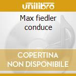 Max fiedler conduce cd musicale di Johannes Brahms