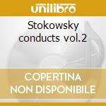 Stokowsky conducts vol.2 cd musicale di Nicol Rimsky-korsakov