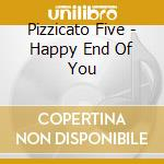 REMIX ALBUM HAPPY END OF YOU cd musicale di Five Pizzicato