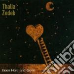 BEEN HERE AND GONE cd musicale di Thalia Zedek