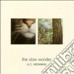 A.C. Newman - The Slow Wonder cd musicale di A.C.NEWMAN