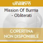 CD - MISSION OF BURMA - OBLITERATI cd musicale di MISSION OF BURMA