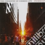 THE CHEMISTRY OF COMMON LIFE cd musicale di FUCKED UP