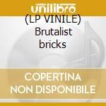 (LP VINILE) Brutalist bricks lp vinile di TED LEO AND THE PHAR