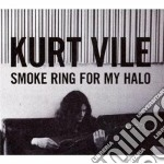 Smoke ring for my halo cd musicale di Vile Kurt
