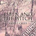(LP VINILE) Violet cries lp vinile di ESBEN AND THE WITCH