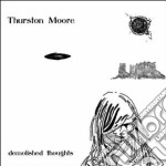 Demolished thoughts cd musicale di Moore Thurston