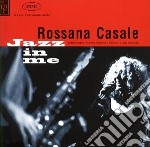 JAZZ IN ME cd musicale di Rossana Casale