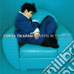 LOVERS IN THE CITY cd musicale di TIKARAM TANITA