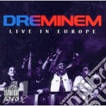 Live in europe cd musicale di DRE-MINEM