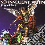 Flesh and blood cd musicale di No innocent victim