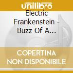 The buzz of a thousand volts cd musicale di Frankenstein Electric
