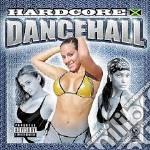 HARDCORE DANCEHALL cd musicale di ARTISTI VARI