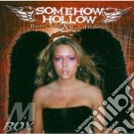 Busted wings & rusted halos cd musicale di Hollow Somehow