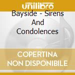 Bayside - Sirens And Condolences cd musicale di Bayside