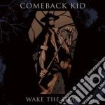 Wake the dead cd musicale di Kid Comeback