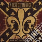 WAR OF AGGRESSION cd musicale di A PERFECT MURDER