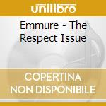 Emmure - The Respect Issue cd musicale di Emmure