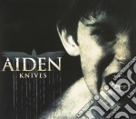 Knives cd musicale di AIDEN