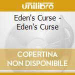 Eden's Curse - Eden's Curse cd musicale di Curse Eden's