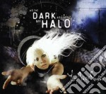 As the dark against my halo cd musicale di The Cruxshadows