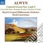 Concerti grossi nn.2 e 3, seven irish tu cd musicale di William Alwyn