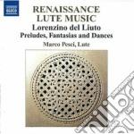 Lorenzino Del Liuto - Preludi, Fantasie E Danze cd musicale di Lorenzino del liuto