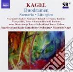 Szenario, duodramen, liturgien cd musicale di Mauricio Kagel
