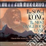 The son of kong, the most dangerous game cd musicale di Max Steiner