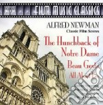 Alfred Newman - The Hunchback Of Notre Dame / Beau Geste / All About Eve cd musicale di Alfred Newman