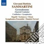 Sammartini Giovanni Battista - Gerusalemme, La Perfidia Giudaica, Confitebor cd musicale di Giuseppe Sammartini