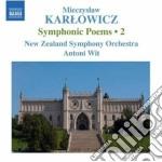 Poemi sinfonici, vol.2 cd musicale di Mieczyslaw Karlowicz