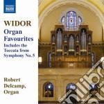 Organ favourites cd musicale di Charles-marie Widor