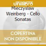 SONATE PER VIOLONCELLO (INTEGRALE)        cd musicale di Mieczyslaw Weinberg