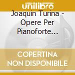 OPERE PER PIANOFORTE (INTEGRALE) VOL .5   cd musicale di Joaquin Turina