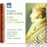 Kreutzer Rodolphe - Concerto Per Violino N.17, N.18, N.19 cd musicale di Rodolphe Kreutzer