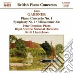 John Gardner - Concerto Per Pianoforte N.1, Sinfonia N.1, Midsummer Ale Overture cd musicale di John Gardner