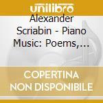 POEMI, VALZER, DANZE, 3 PEZZI OP.52, FOG  cd musicale di Alexandre Scriabin