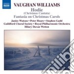 Hodie, fantasia on christmas carols cd musicale di Vaughan williams ral