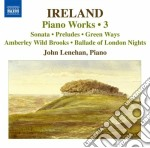 Ireland John - Musica Per Pianoforte, Vol.3 cd musicale di John Ireland