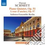 Florent Schmitt - Quintetto Con Pianoforte Op.51, A Tour D'Anches Op.97 cd musicale di Florence Schmitt
